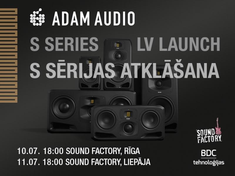 Adam Audio S sērijas atklāšana